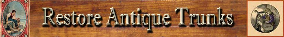 Restore Antique Trunks header image